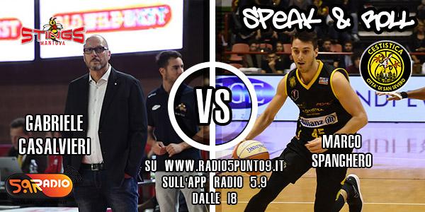 Le interviste di Speak & Roll: Marco Spanghero (San Severo) e Gabriele Casalvieri (Pompea Mantova)
