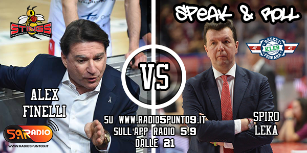 Le interviste di Speak&Roll: le dichiarazioni di Spiro Leka (Bondi) e Alex Finelli (Pompea)